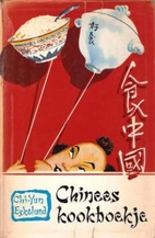 Chinees kookboekje by Chi-Yun Eskelund