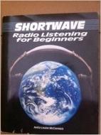 Shortwave Radio Listening for Beginners by…