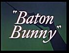Baton Bunny by Chuck Jones