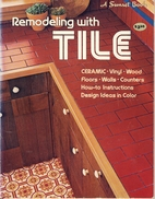 Sunset Tile Remodeling Handbook by Sunset…