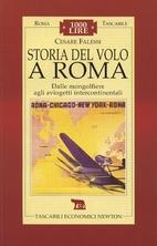 55. Storia del volo a Roma: dalle…