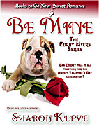 Be Mine (The Corny Myers Series) by Sharon…