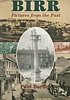 Birr: Pictures from the Past by Paul Barber