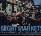 Night Markets: Bringing Food to a City by…