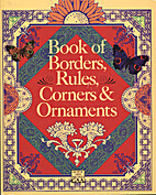 Book of Borders, Rules, Corners & Ornaments…