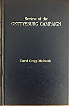 Review of the Gettysburg campaign by David…