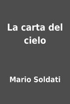 La carta del cielo by Mario Soldati