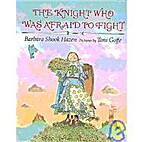 The Knight Who Was Afraid to Fight by…