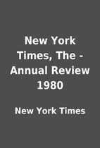 New York Times, The - Annual Review 1980 by…