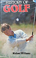 History of Golf by Michael Williams