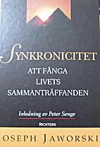 Synkronicitet, att fånga livets…
