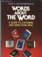 Words About the Word: A Guide to Choosing…