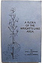 A Flora of the Wright's Lake Area by Judy L.…