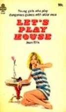 Let's Play House by Joan Ellis