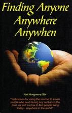 Finding Anyone Anywhere by Noel M. Elliot