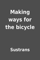 Making ways for the bicycle by Sustrans