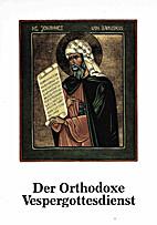 Der orthodoxe Vespergottesdienst - Studien…