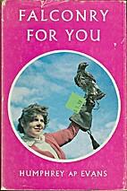 Falconry by Humphrey ap Evans