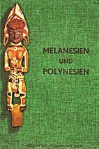 Melanesien und Polynesien : Führer durch…