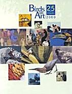 Birds In Art 2000 - 25 Years by Leigh Yawken