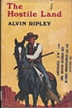Hostile Land by Alvin Ripley