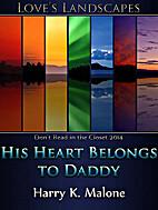 His Heart Belongs to Daddy by Harry K.…