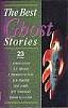 The Best Ghost Stories: 23 Stories by Ivy…