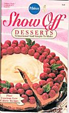 Pillsbury Classic Cookbooks: Show-Off…