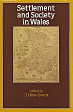 Settlement and society in Wales by D. Huw…
