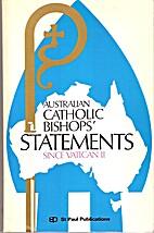 Aust Catholic Bishops Statements 1968-85 by…