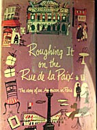 Roughing it on the Rue de la Paix by Dorothy…