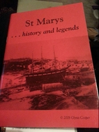 St Marys....History & Legends by Glynis…