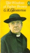 The Wisdom of Father Brown by G. K.…