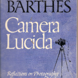 Camera lucida reflections on photography by roland for Barthes la chambre claire