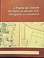 A Planta da Cidade do Porto no século XIX :…
