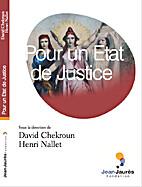 Pour un état justice by David Chekroun