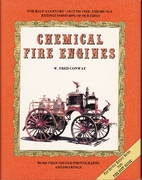 Chemical Fire Engines by W. Fred Conway
