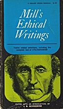 Mill's ethical writings (Collier…