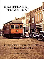 Heartland Traction - The Interurban Lines of…