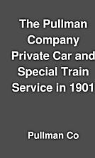 The Pullman Company Private Car and Special…