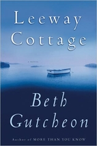 Leeway Cottage by Beth Richardson Gutcheon