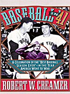 Baseball in '41: A Celebration of the…