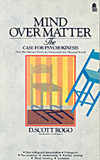 Mind Over Matter: Case for Psychokinesis by…