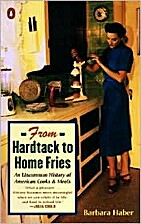 From Hardtack to Home Fries: An Uncommon…
