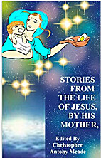 STORIES FROM THE LIFE OF JESUS, BY HIS…