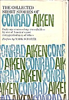 The Collected Short Stories of Conrad Aiken…