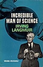 Incredible Man of Science by Virginia Veeder…