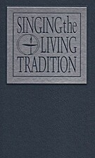 Singing the Living Tradition by Unitarian…