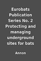 Eurobats Publication Series No. 2 Protecting…