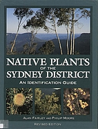 Native Plants of the Sydney District: An…